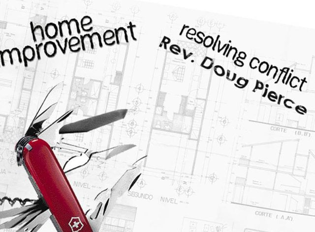 Home Improvement - Resolving Conflict