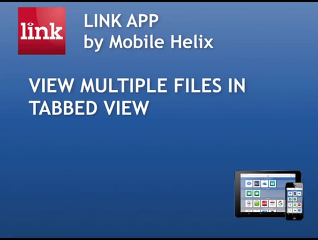 LINK App: Tabbed View of Multiple Files  5:31
