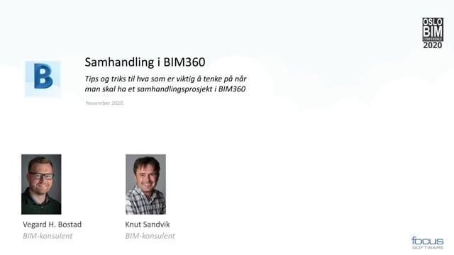 BIMCon 2020 Byggeteknikk: Samhandling ved hjelp av BIM 360 for byggebransjen