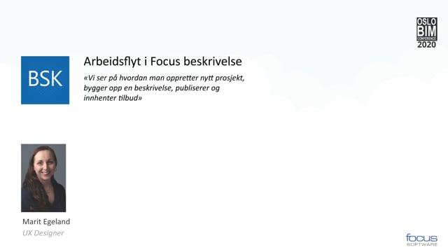 BIMCon 2020 Byggeteknikk: Arbeidsflyt i Focus Beskrivelse