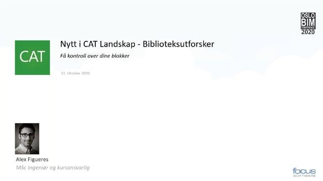 BIMCon 2020 – Landskap: Nytt i Focus CAT Landskap – Biblioteksutforsker