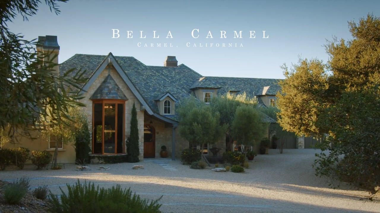 Bella Carmel | Carmel, Ca