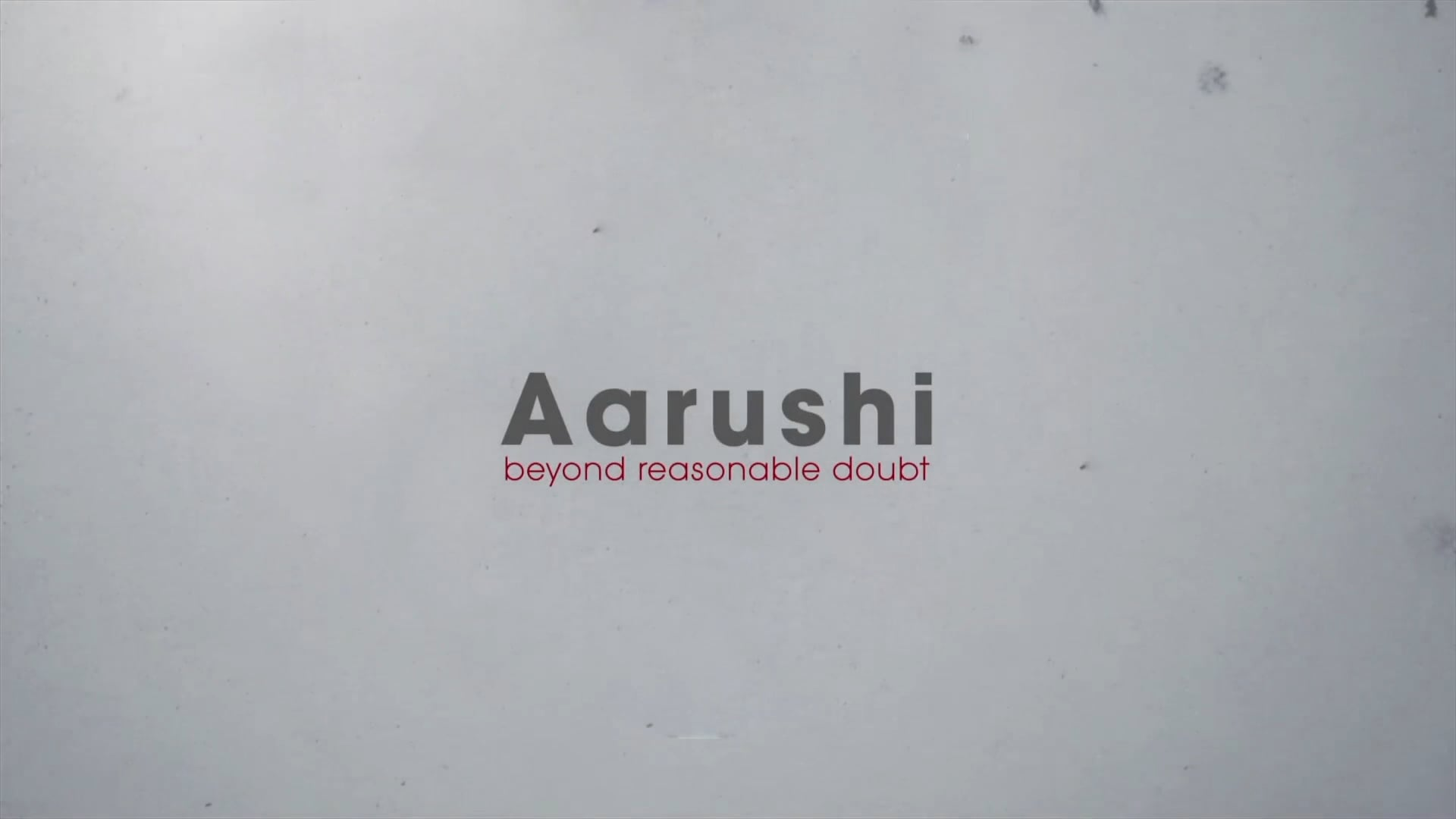 Aarushi - Beyond Reasonable Doubt Trailer