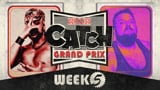 wXw Catch Grand Prix 2020 - Week 5