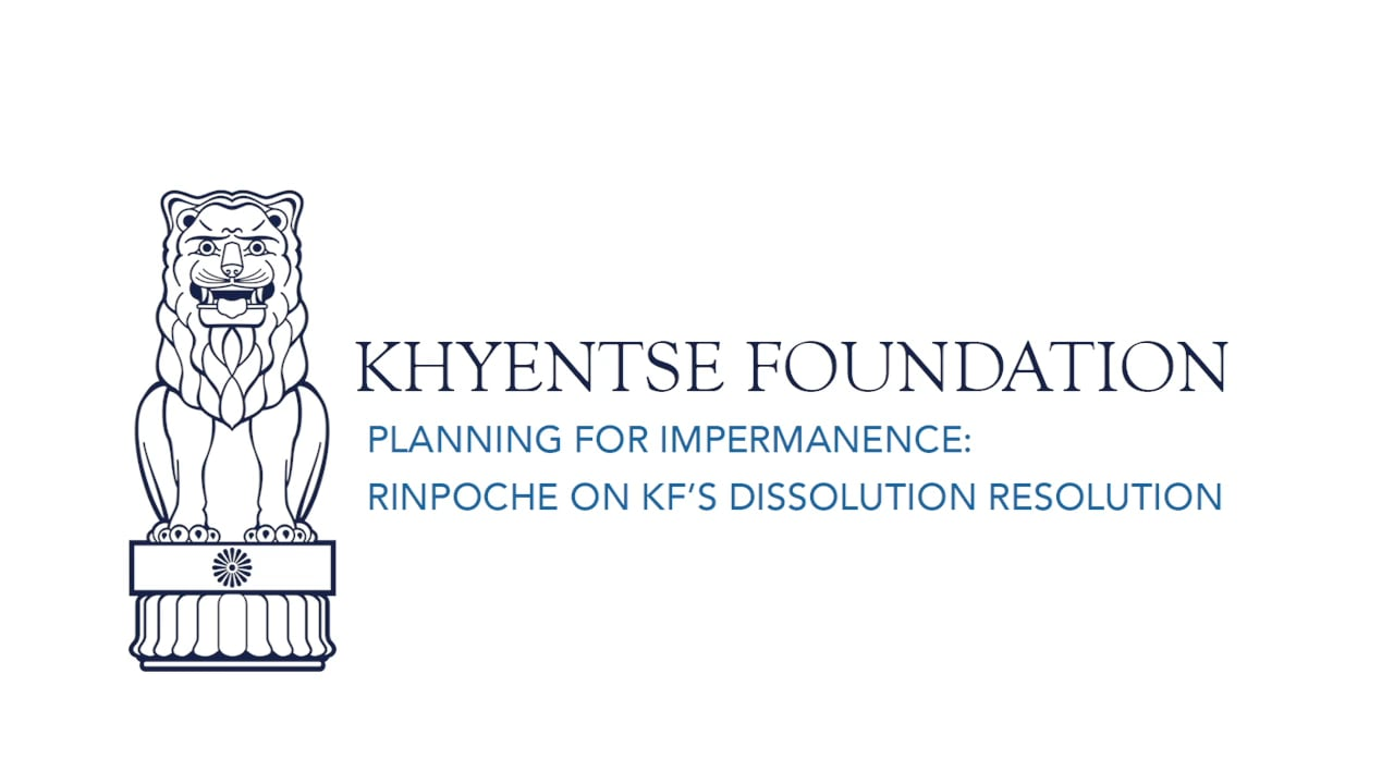 Planning for Impermanence | Rinpoche on KF's Dissolution Resolution