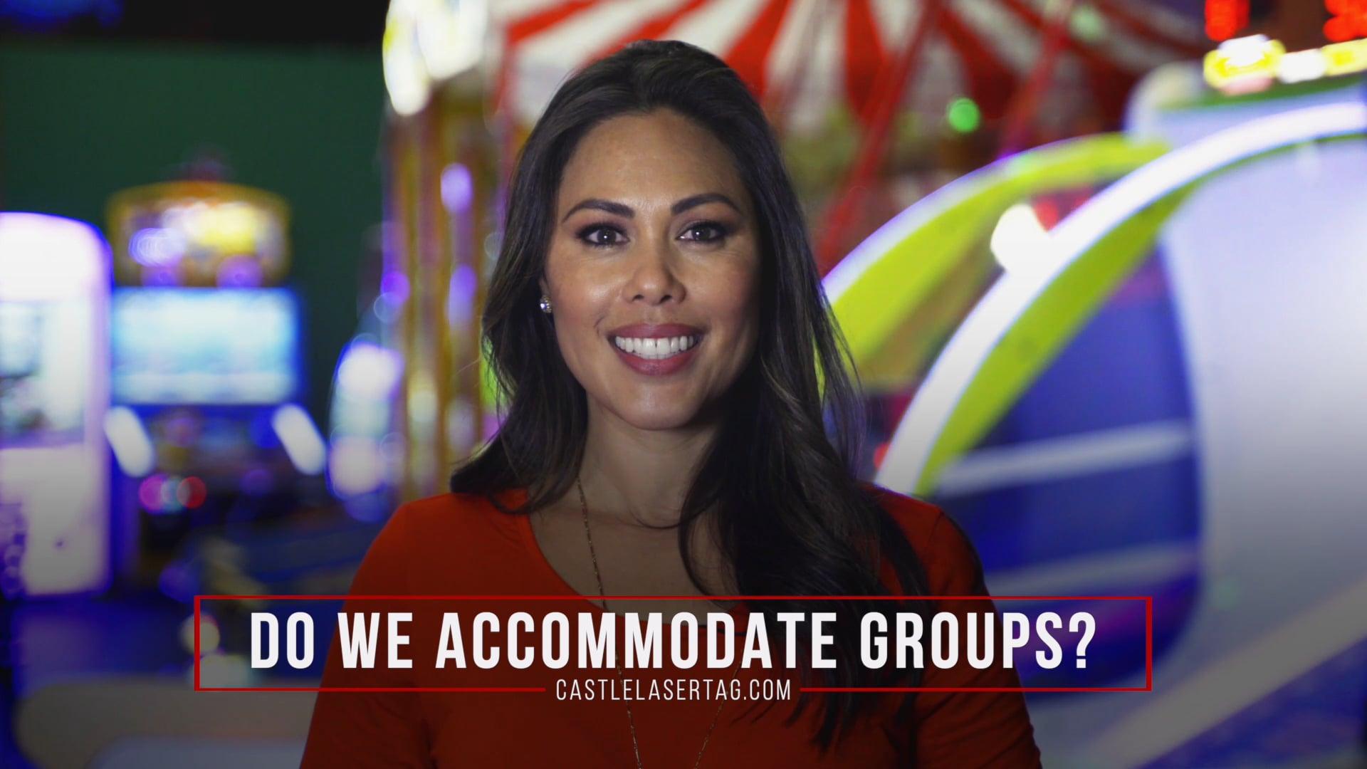 Do we accommodate groups?