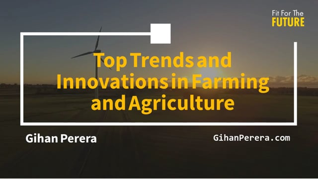 Top Trends and Innovations in Farming and Agriculture