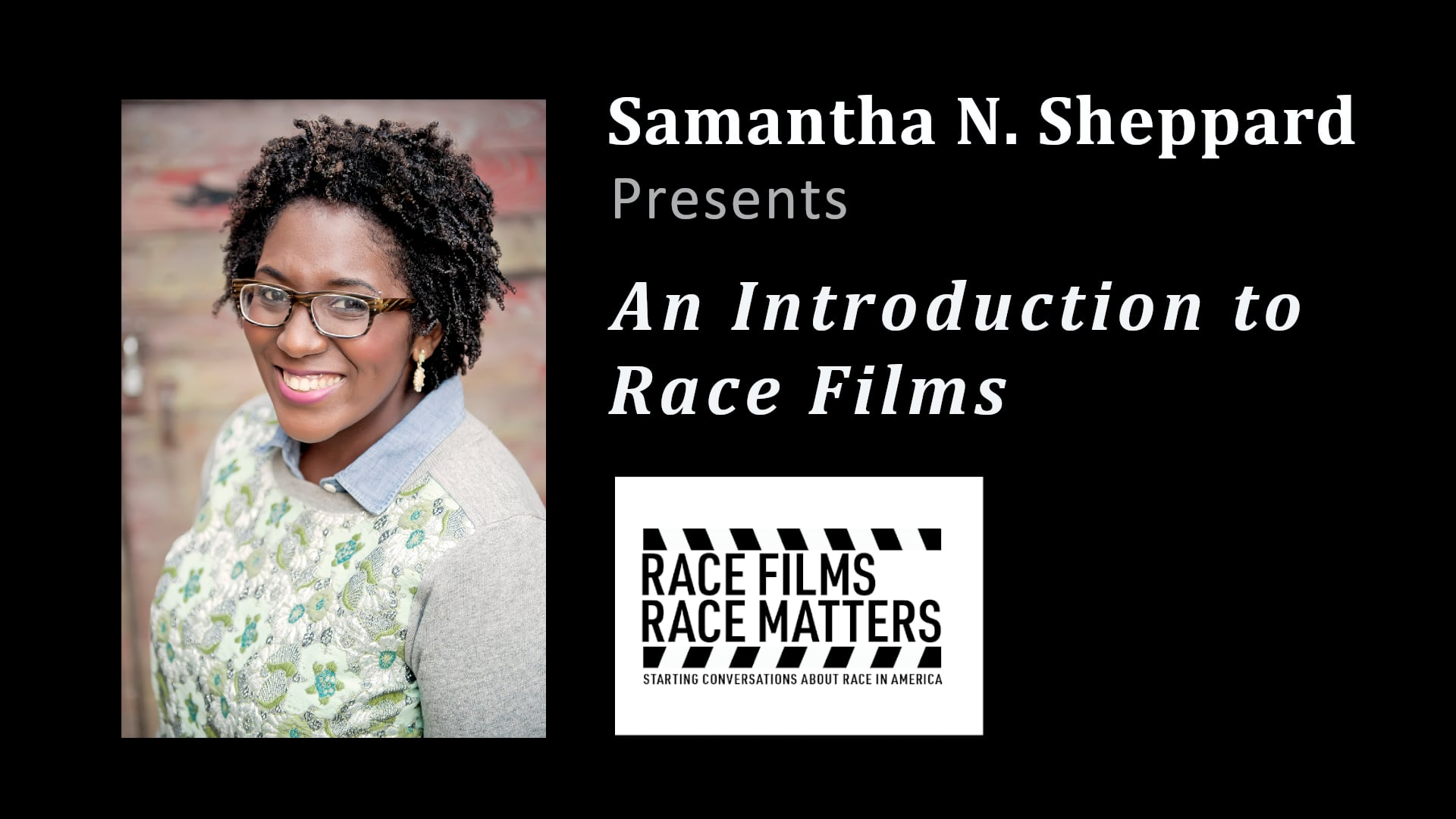 Samantha Sheppard - An Introduction to Race Films