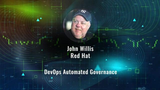 John Willis - DevOps Automated Governance