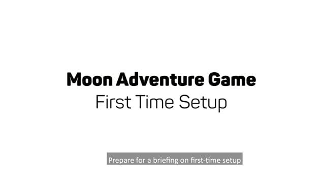 Moon Adventure Game First-Time Setup