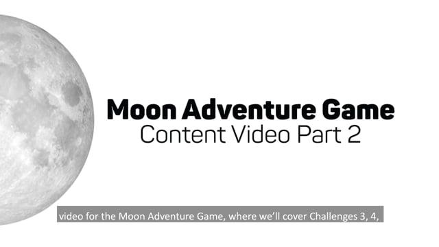 Moon Adventure Game Content Training Video Part 2