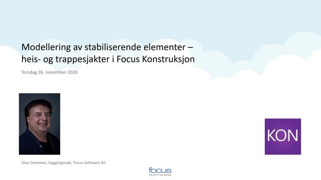 Modellering av stabiliserende elementer – heis- og trappesjakter i Focus Konstruksjon