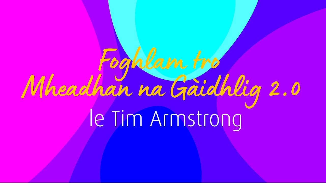 An t-Alltan - FTMG 2.0 - Tim Armstrong