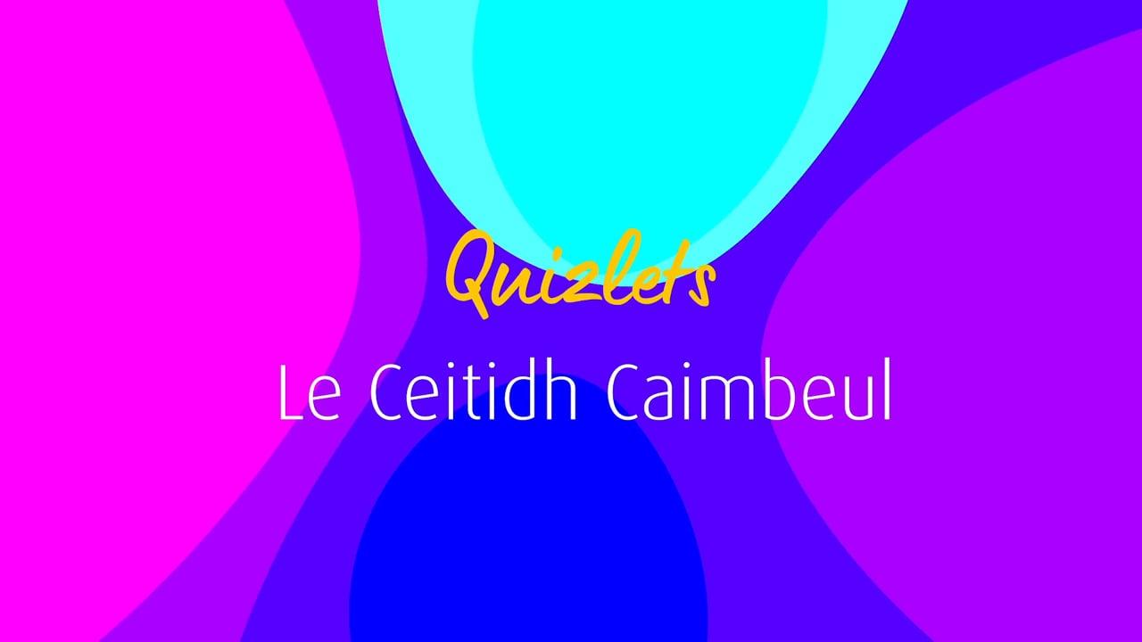 An t-Alltan - Quizlets - Ceitidh Caimbeul