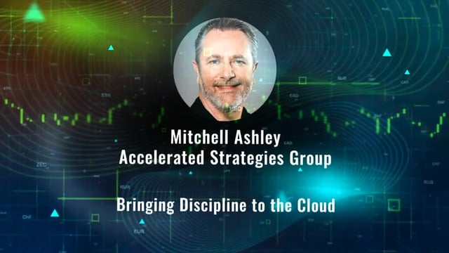 Mitchell Ashley - Bringing Discipline To The Cloud
