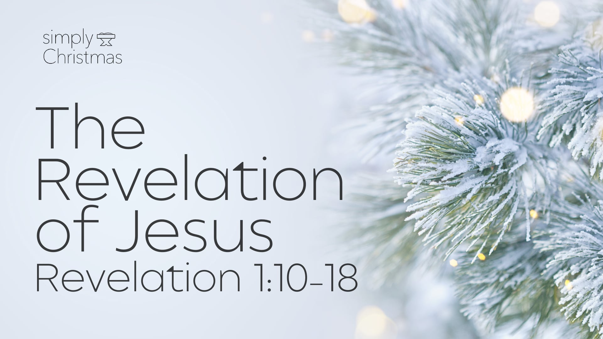 The Revelation of Jesus - December 6, 2020