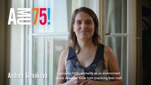 Andrea Slováková je mimo jiné absolventkou Katedry dokumentární tvorby FAMU a od května 2020 také oficiálně vůbec první děkankou v historii Filmové a televizní fakulty. Co děkanka FAMU přeje škole do dalších let její existence?