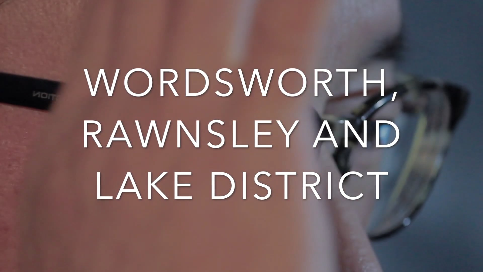 ACE Emergency Response Fund Project WORDSWORTH, RAWNSLEY AND LAKE DISTRICT
