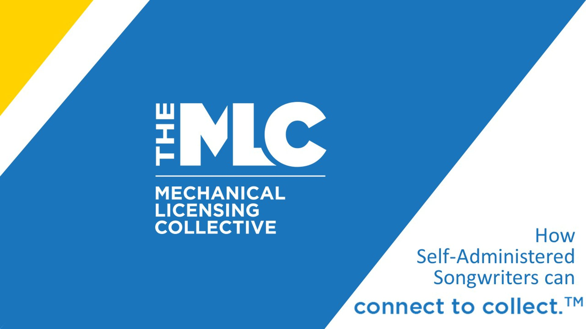 The MLC Presents: How Self-Administered Songwriters Can Connect to Collect