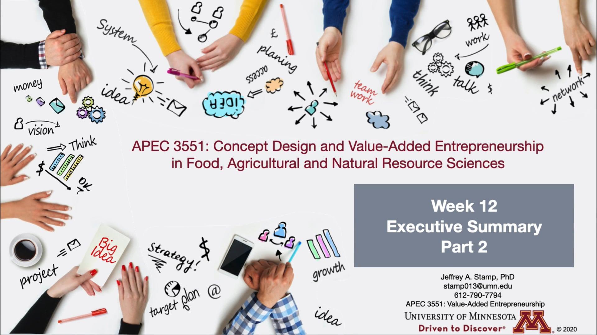 APEC 3551 F20 Week 12 Video 1 Part 2 Executive Summary