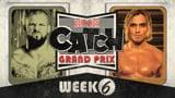 wXw Catch Grand Prix 2020 - Week 6