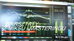 Warsztaty z miksu i masteringu. Sesja masteringowa