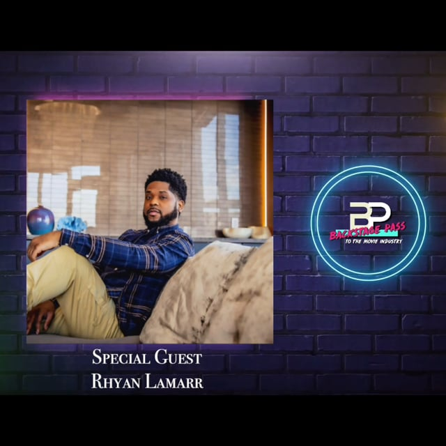 Special Guest, Producer, Writer, and Director, Rhyan LaMarr