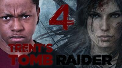 Trent's Tomb Raider Walkthrough Ep.4