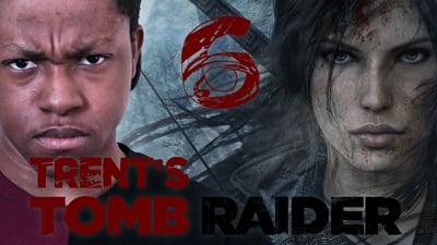 Trent's Tomb Raider Walkthrough Ep.6