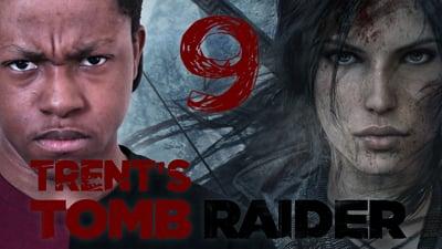 Trent's Tomb Raider Walkthrough Ep.9
