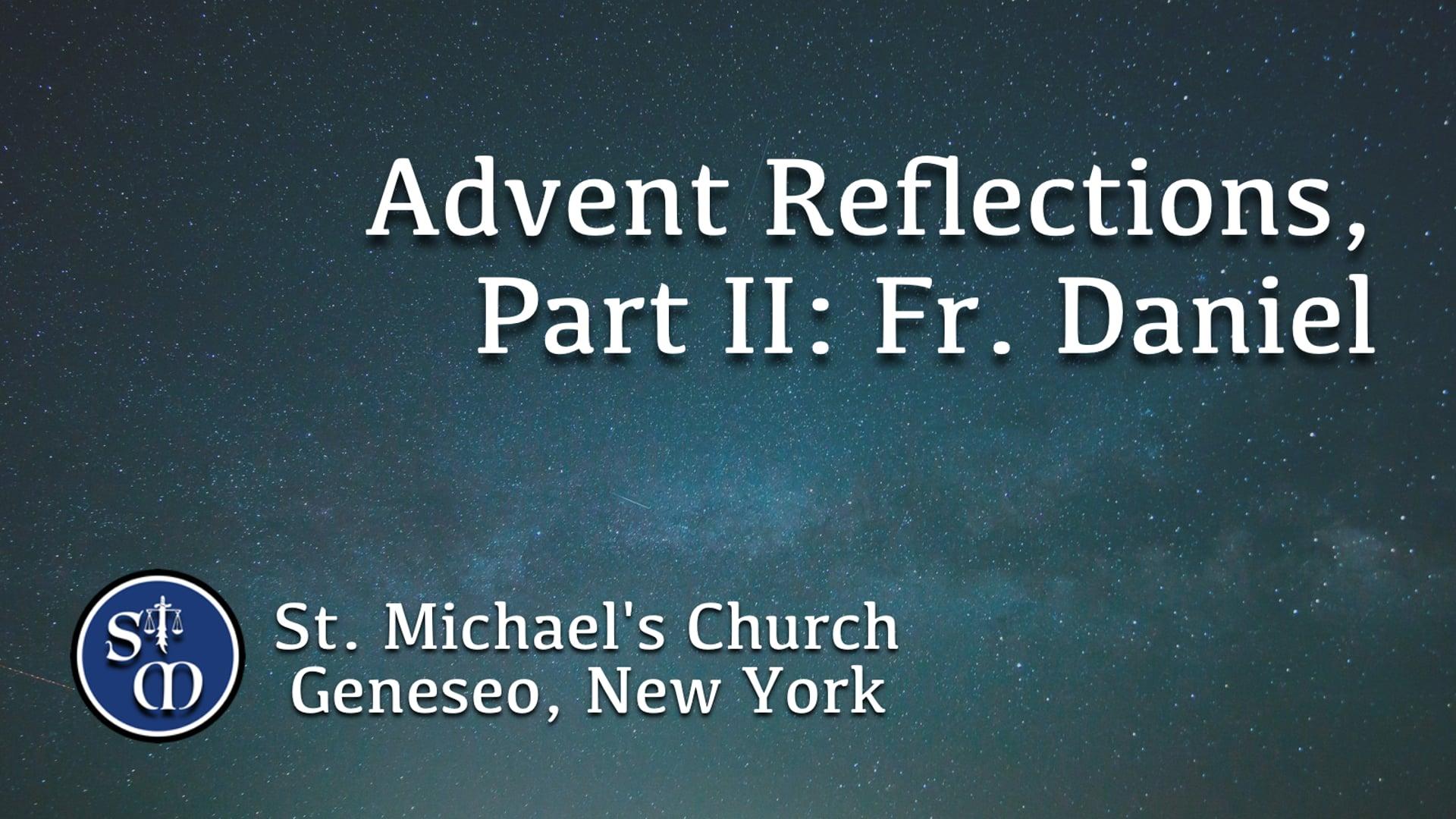 Advent Reflection 2, Fr. Daniel