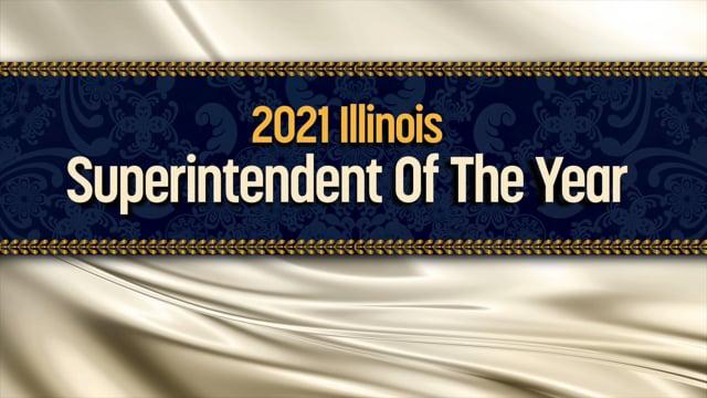 2021 Illinois Superintendent of Year