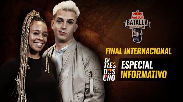 Especial informativo - Red Bull Final Internacional