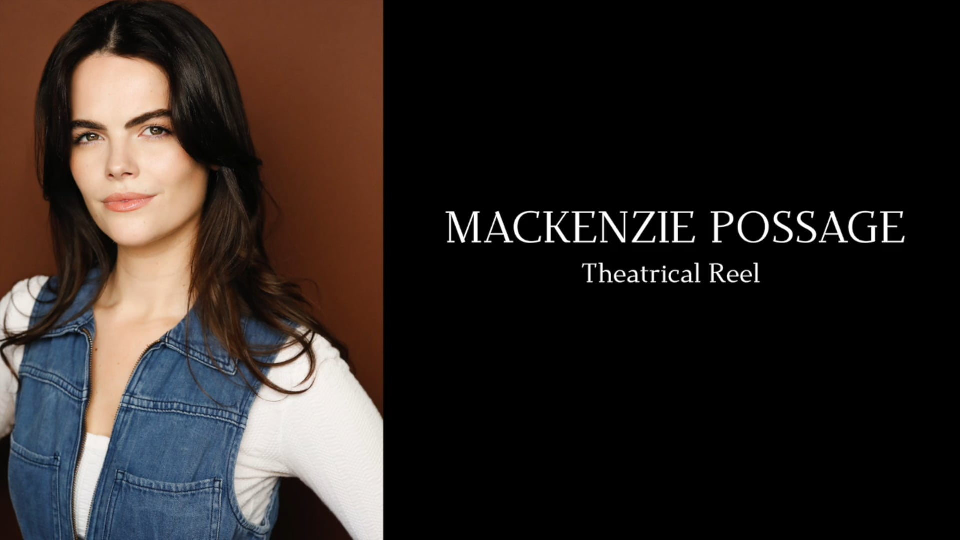 Mackenzie Possage -  Theatrical Reel