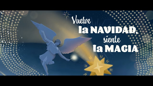 Previsualización Vuelve la NAVIDAD, siente la MAGIA