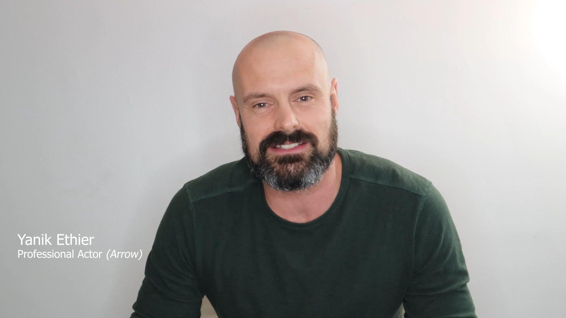 Yanik Éthier Actor (Arrow) Testimonial