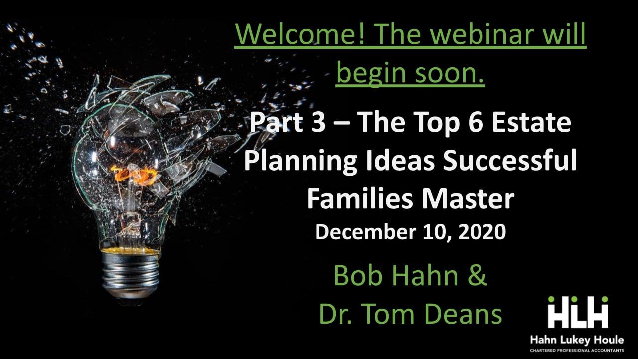 Part 3 - The Top 6 Estate Planning Ideas Successful Families Master