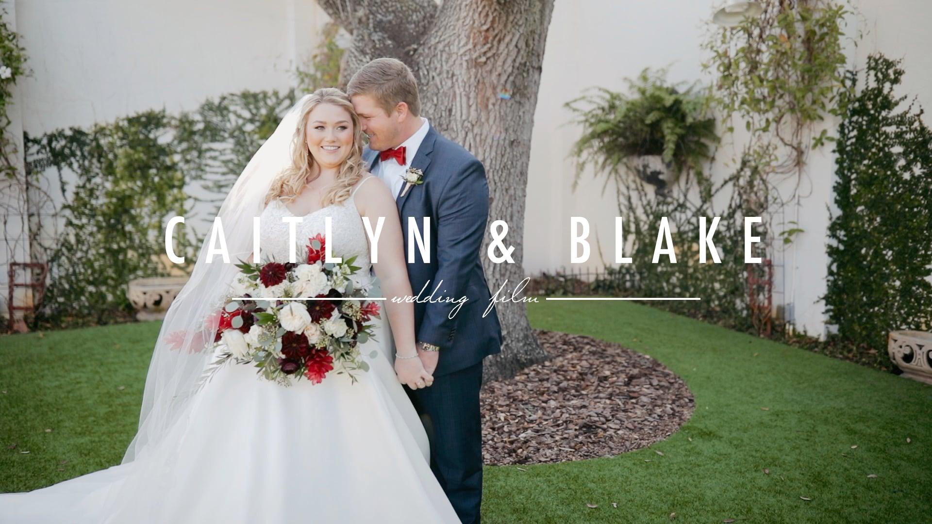 Caitlyn & Blake // Wedding Film