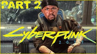 Dion's Cyberpunk 2077 Walkthrough Part 2 - Stream Replay