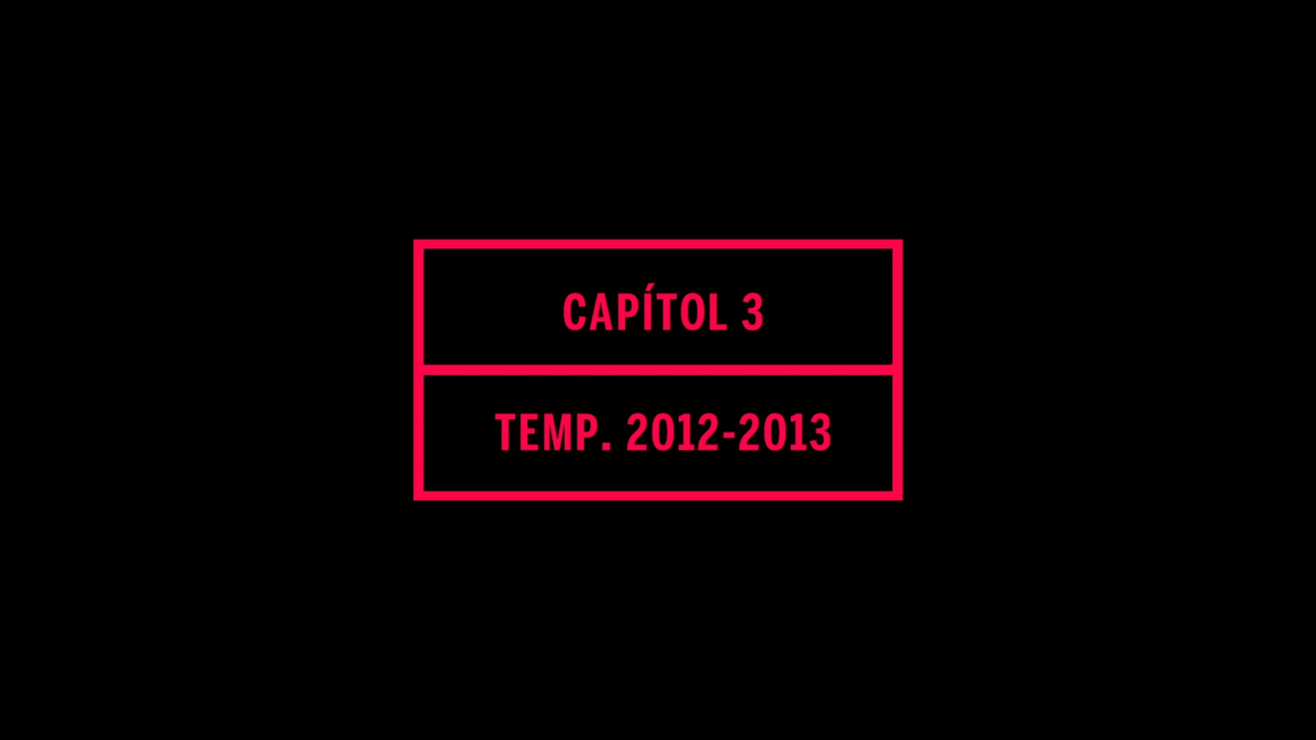 CapÍtol 03 - TemporadaSF11/12