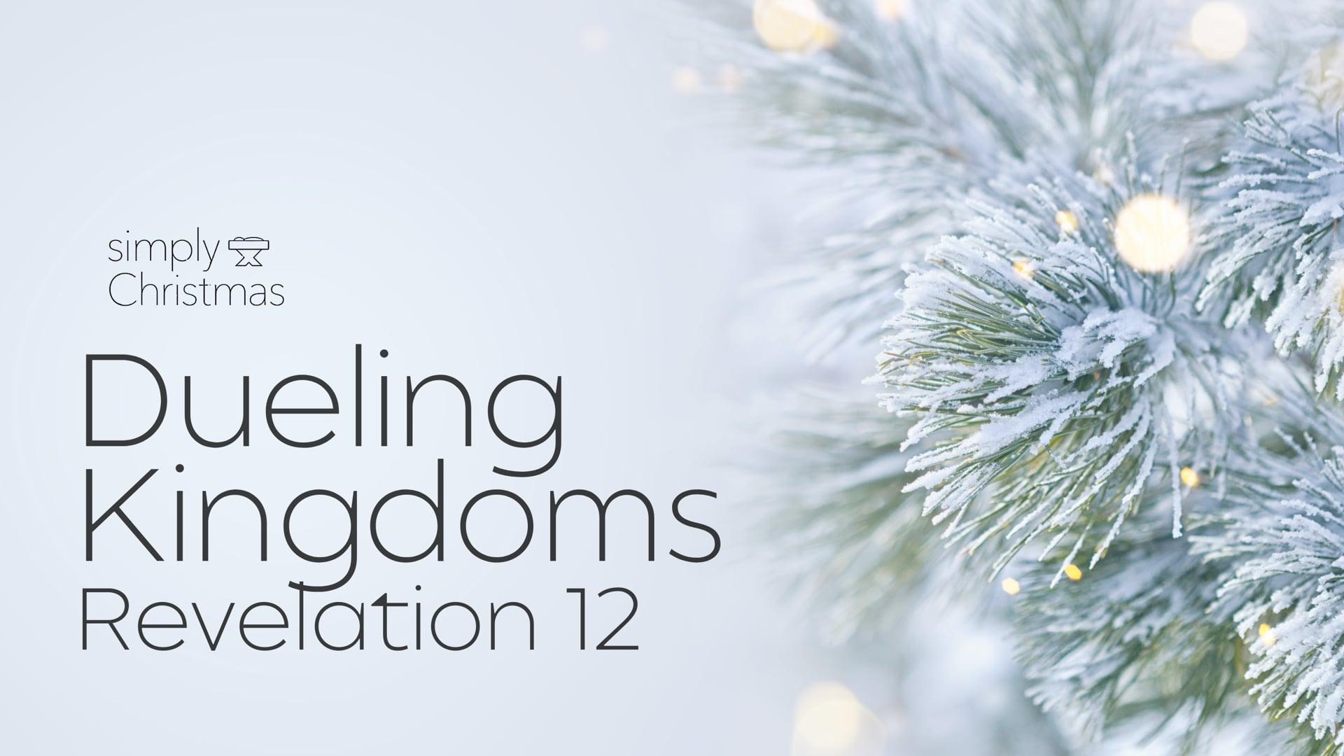 Dueling Kingdoms - December 20, 2020