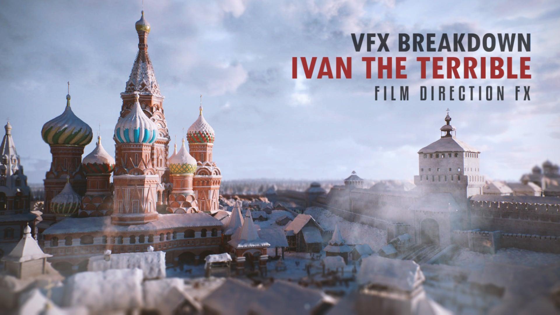 vfx breakdown Ivan The Terrible