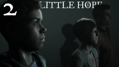 Something Is Off About This Place! - Little Hope Ep.2
