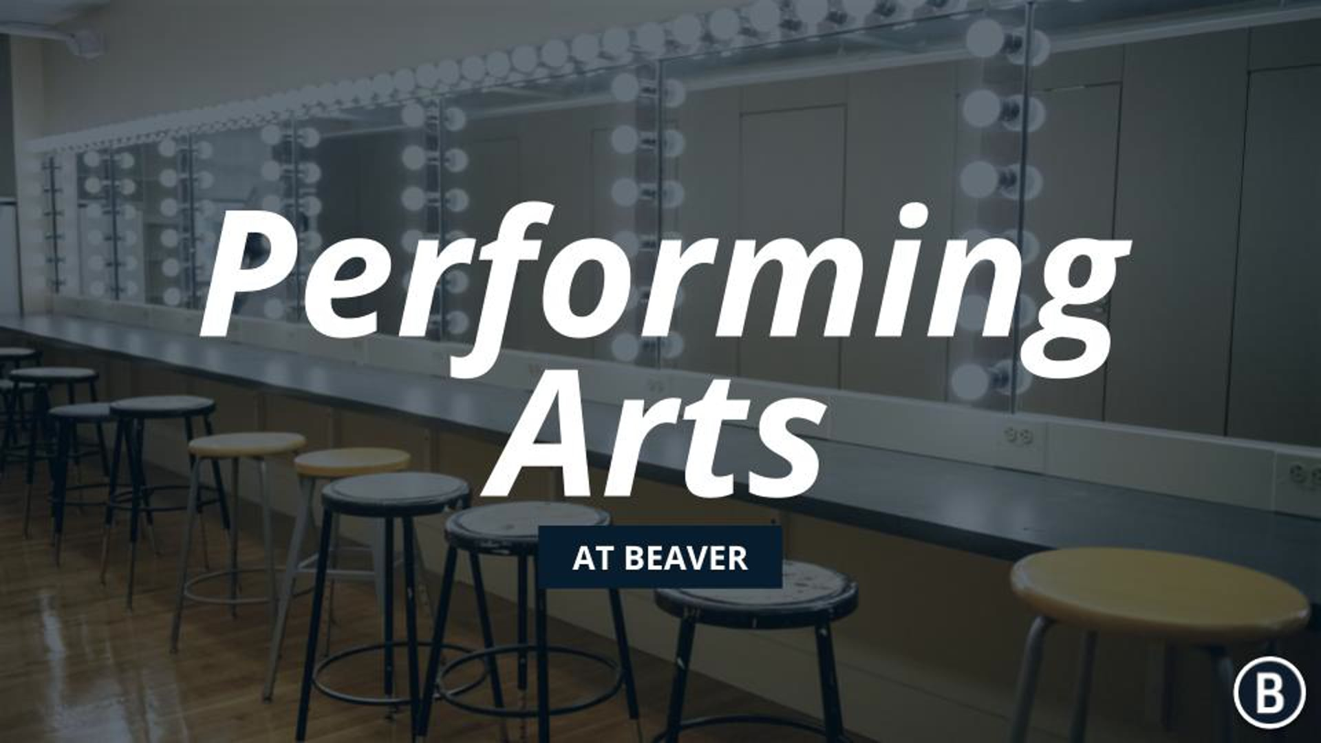 Performing Arts at BVR: Admission Information Event
