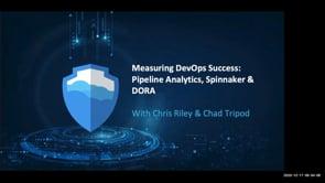 Measuring DevOps Success: Pipeline Analytics, DORA & Spinnaker