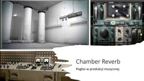 Chamber Reverb czyli o nagrywaniu pogłosu w specjalnych pomieszczeniach