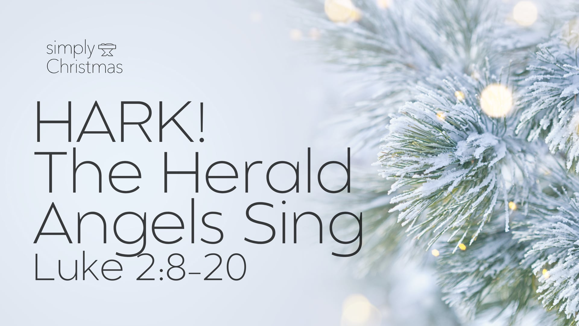 Hark! The Herald Angels Sing - December 27, 2020