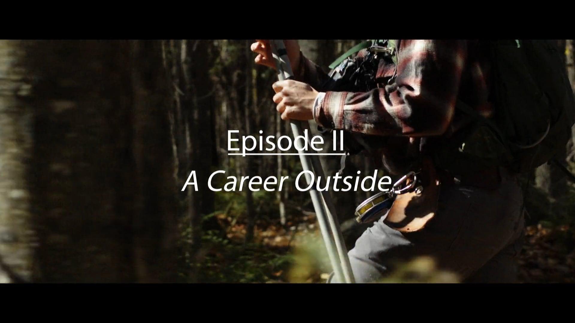 LandVest Episode II: A Career Outside