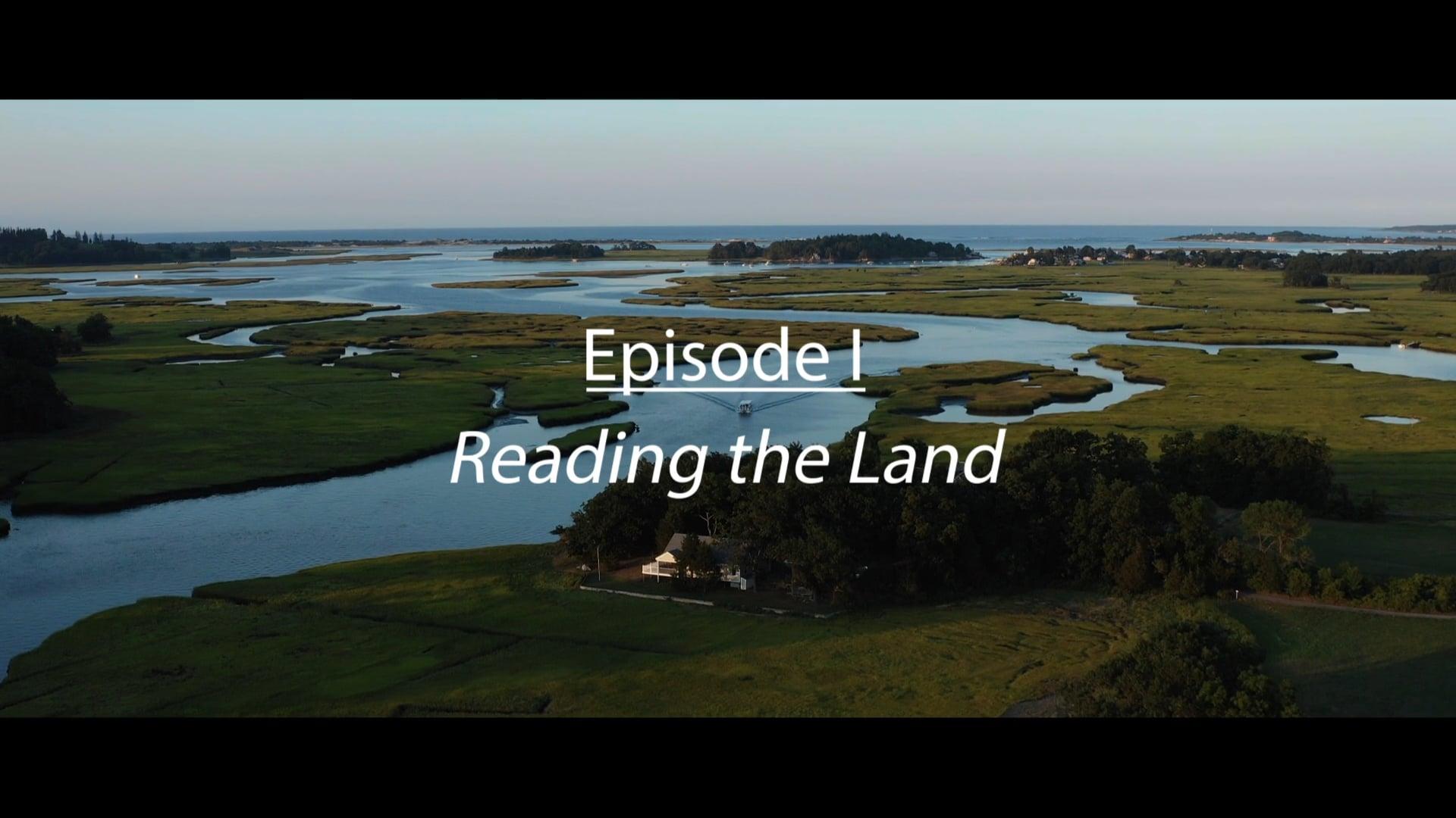 LandVest Episode I: Reading the Land