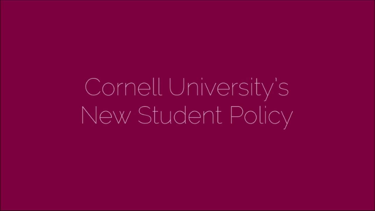 Cornell University's New Student Policy